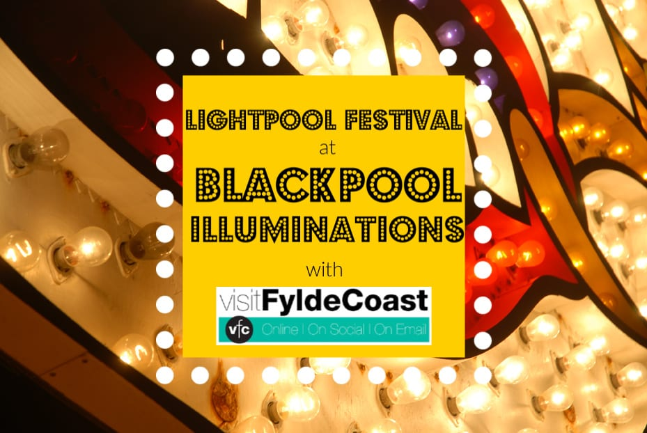 Lightpool Festival at the Blackpool Illuminations